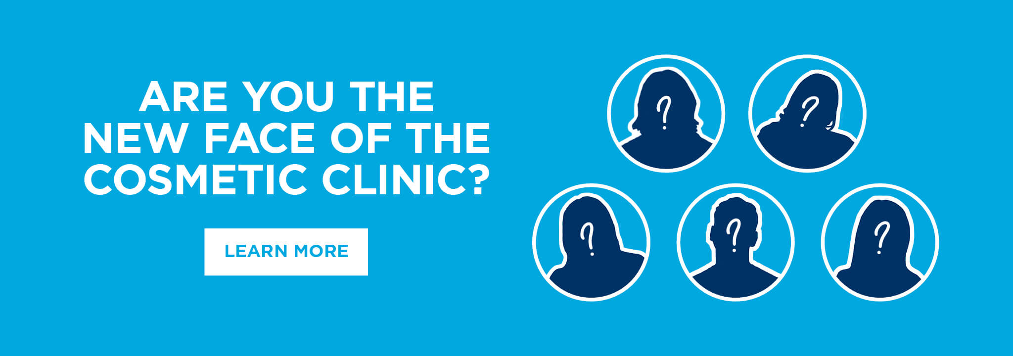 Are you the new face of The Cosmetic Clinic?
